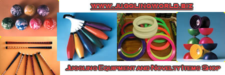 Jugglingworld is my online juggling equipment and novelty item store. Please take a look!